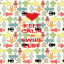 KEEP CALM AND SWIPE LEFT - Personalised Poster A4 size
