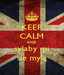 KEEP CALM AND sylaby mi sie mylą - Personalised Poster A4 size
