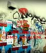 KEEP CALM AND TÔ TE QUERENDO COMO NINGUÉM... - Personalised Poster A4 size