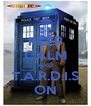 KEEP CALM AND T.A.R.D.I.S ON - Personalised Poster A4 size