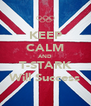 KEEP CALM AND T-STARK Will Success - Personalised Poster A4 size