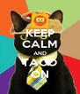 KEEP CALM AND TACO ON - Personalised Poster A4 size