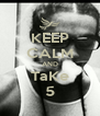 KEEP CALM AND TaKe 5 - Personalised Poster A4 size