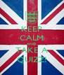 KEEP CALM AND TAKE A QUIZZ! - Personalised Poster A4 size