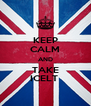 KEEP CALM AND TAKE ICELT  - Personalised Poster A4 size