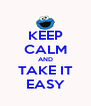 KEEP CALM AND TAKE IT EASY - Personalised Poster A4 size