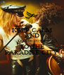KEEP CALM AND TAKE ME DOWN TO THE PARADISE CITY - Personalised Poster A4 size