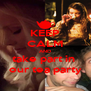 KEEP CALM AND take part in  our tea party - Personalised Poster A4 size