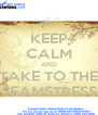 KEEP CALM AND TAKE TO THE SEAMSTRESS - Personalised Poster A4 size