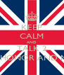 KEEP CALM AND TALK 2 KATE,HONOR AND MOLLY - Personalised Poster A4 size