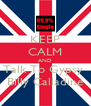KEEP CALM AND Talk To Gypsy  Billy Calladine - Personalised Poster A4 size