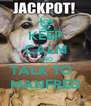 KEEP CALM AND TALK TO   MANFRED - Personalised Poster A4 size