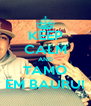 KEEP CALM AND TAMO EM BAURU! - Personalised Poster A4 size