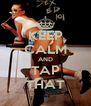 KEEP CALM AND TAP THAT - Personalised Poster A4 size