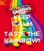 KEEP CALM AND TASTE THE RAINBOW! - Personalised Poster A4 size