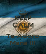 KEEP CALM AND Te Adoro Mana !!! - Personalised Poster A4 size