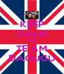 KEEP CALM AND TE AM DAGUGU - Personalised Poster A4 size