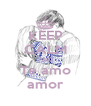 KEEP CALM AND Te amo amor - Personalised Poster A4 size