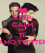 KEEP CALM AND TE AMO TWITTER - Personalised Poster A4 size