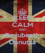 KEEP CALM AND Te iubesK  Danutza - Personalised Poster A4 size