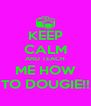 KEEP CALM AND TEACH ME HOW TO DOUGIE!! - Personalised Poster A4 size