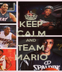 KEEP CALM AND TEAM MARIO - Personalised Poster A4 size