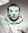 KEEP CALM AND #Teamwitty  - Personalised Poster A4 size
