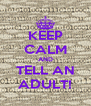 KEEP CALM AND TELL AN ADULT! - Personalised Poster A4 size