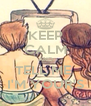 KEEP CALM AND TELL ME  I'M YOUR'S - Personalised Poster A4 size