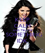 KEEP CALM AND TELL ME   SOMETHING IDK - Personalised Poster A4 size
