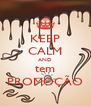 KEEP CALM AND tem PROMOÇÃO - Personalised Poster A4 size