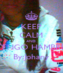 KEEP CALM AND TENGO HAMBRE By:Johany - Personalised Poster A4 size