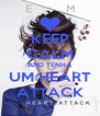 KEEP CALM AND TENHA UM HEART ATTACK - Personalised Poster A4 size