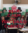 KEEP CALM AND TERCEIRÃO CHEGOU - Personalised Poster A4 size
