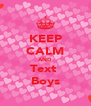 KEEP CALM AND Text  Boys - Personalised Poster A4 size