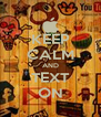 KEEP CALM AND TEXT ON - Personalised Poster A4 size