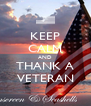 KEEP CALM AND THANK A VETERAN - Personalised Poster A4 size