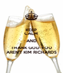 KEEP CALM AND THANK GOD YOU AREN'T KIM RICHARDS - Personalised Poster A4 size