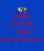 KEEP CALM And Thank LMFAO   FOR Party Rockin - Personalised Poster A4 size