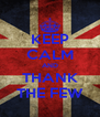 KEEP CALM AND THANK THE FEW - Personalised Poster A4 size