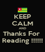 KEEP CALM AND Thanks For  Reading !!!!!! - Personalised Poster A4 size