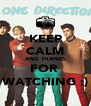 KEEP CALM AND THANKS FOR  WATCHING :) - Personalised Poster A4 size