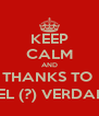 KEEP CALM AND THANKS TO  SIRKEL (?) VERDAMMT! - Personalised Poster A4 size