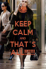 KEEP CALM AND THAT´S ALL!!!!!!! - Personalised Poster A4 size