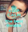 KEEP CALM AND The best Natalia - Personalised Poster A4 size