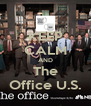 KEEP CALM AND The Office U.S. - Personalised Poster A4 size