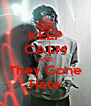 KEEP CALM AND They Gone Hate - Personalised Poster A4 size