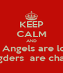 KEEP CALM AND think Angels are losers and Dogders  are champions - Personalised Poster A4 size