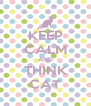 KEEP CALM AND THINK CAT - Personalised Poster A4 size