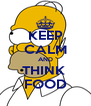 KEEP CALM AND THINK  FOOD - Personalised Poster A4 size